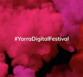 Yarra Digital Festival